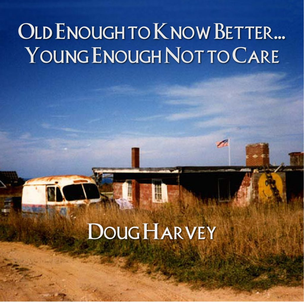Old Enough to Know Better CD cover